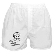 All Cool Girls are Lesbians Boxer Shorts
