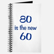 80 is the new 60 Journal