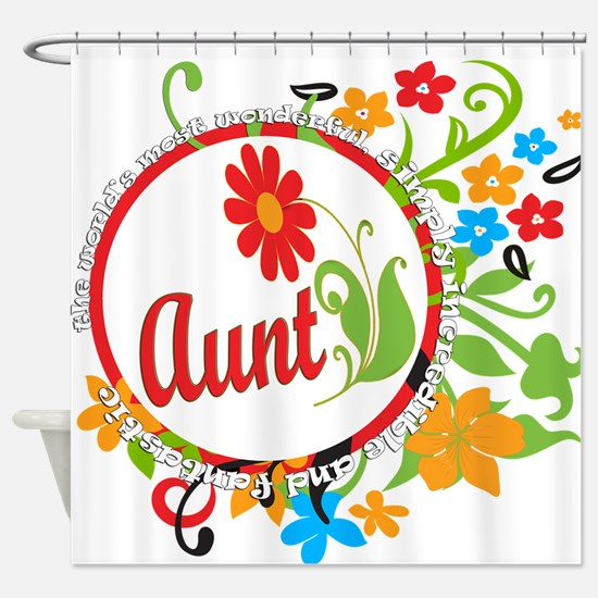 Wonderful Aunt Shower Curtain