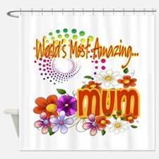 Most Amazing Mum Shower Curtain