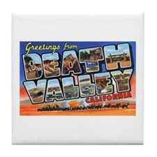 Death Valley Greetings Tile Coaster