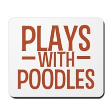 PLAYS Poodles Mousepad