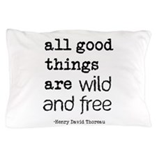 Wild and Free Pillow Case