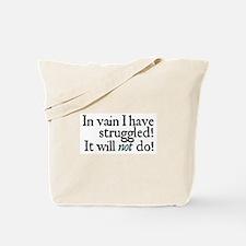 Jane Austen Vain Struggle 2 Tote Bag