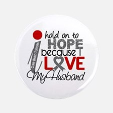 """I Hold On To Hope Brain Tumor 3.5"""" Button"""