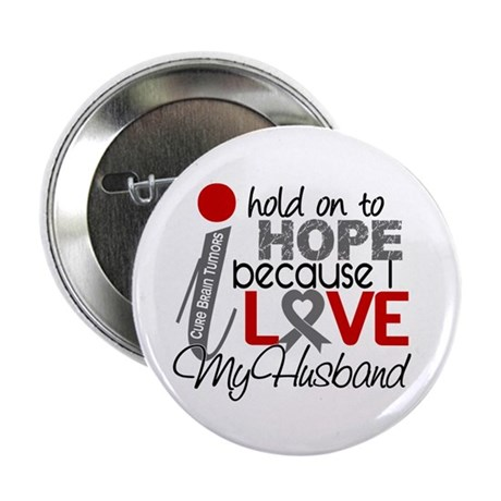 "I Hold On To Hope Brain Tumor 2.25"" Button (10 pac"