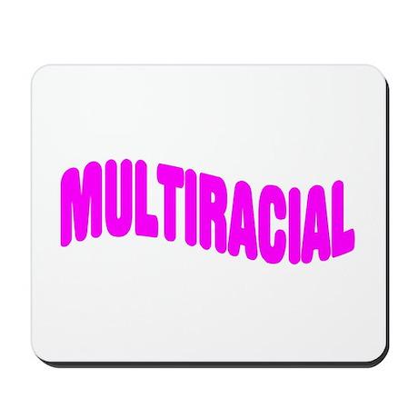 Multiracial Pride Mousepad