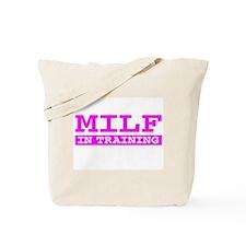 MILF IN TRAINING SHIRT TEE TS Tote Bag
