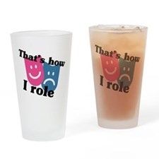 How I Role Drinking Glass