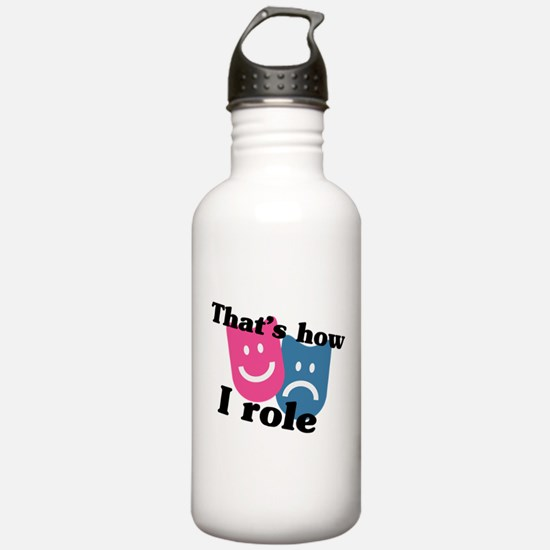 How I Role Water Bottle