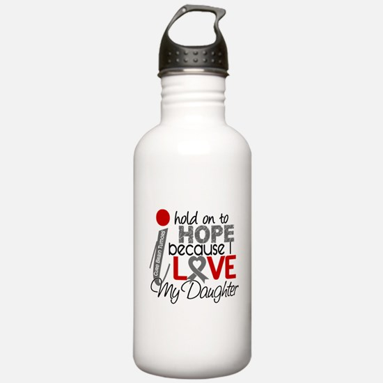 I Hold On To Hope Brain Tumor Water Bottle