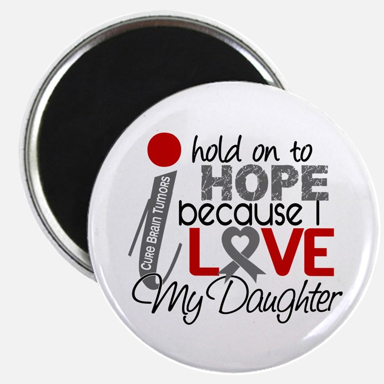 "I Hold On To Hope Brain Tumor 2.25"" Magnet (100 pa"