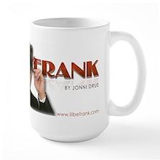 I'll Be Frank - Jonni Drue Mug