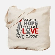 I Hold On To Hope Brain Tumor Tote Bag