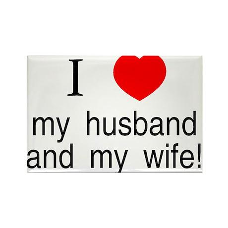I <3 my husband & my wife Rectangle Magnet
