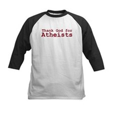 Thank God for Atheists Tee