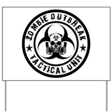 Zombie Outbreak Tactical unit Yard Sign