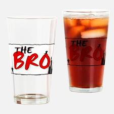 the bro Drinking Glass