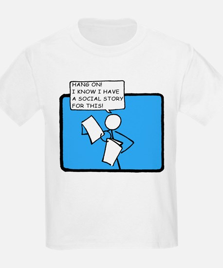 Hang On! (Social Story) T-Shirt