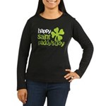 Happy St. Paddy's Day Women's Long Sleeve Dark T-S