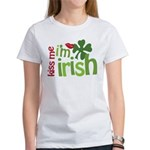 Kiss Me I'm Irish Women's T-Shirt