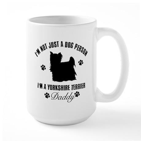 Yorkshire Terrier Daddy Large Mug