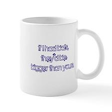 If I Had Balls Mug