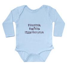 If I Had Balls Long Sleeve Infant Bodysuit