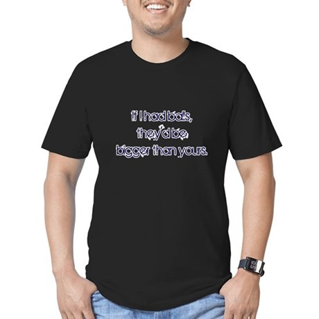 If I Had Balls Men's Fitted T-Shirt (dark)