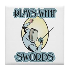 Plays with Swords Tile Coaster