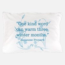 One Kind Word Pillow Case