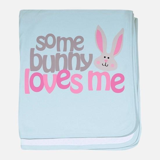 Some Bunny Loves Me baby blanket