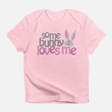 Some Bunny Loves Me Infant T-Shirt