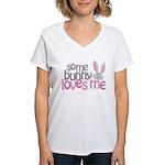 Some Bunny Loves Me Women's V-Neck T-Shirt