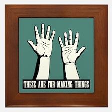 Hands Are For Framed Tile