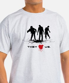 They Love Us T-Shirt
