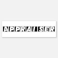 Appraiser Bumper Bumper Bumper Sticker