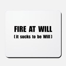 Fire At Will Mousepad