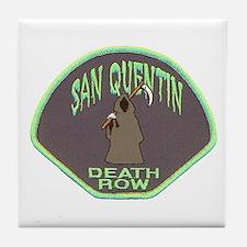 San Quentin Death Row Tile Coaster