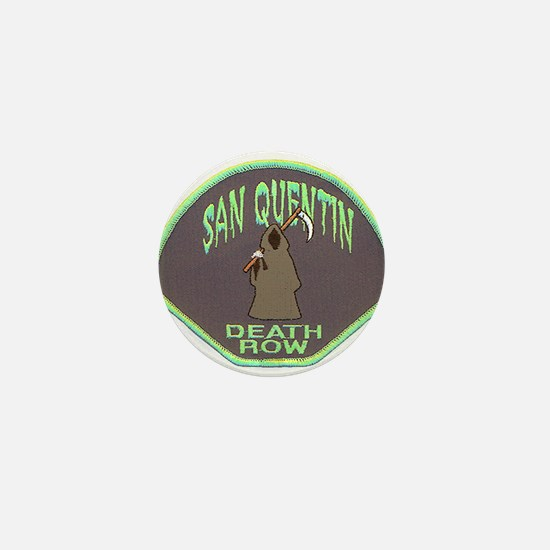 San Quentin Death Row Mini Button