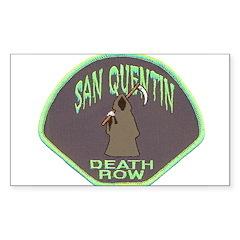 San Quentin Death Row Sticker (Rectangle)