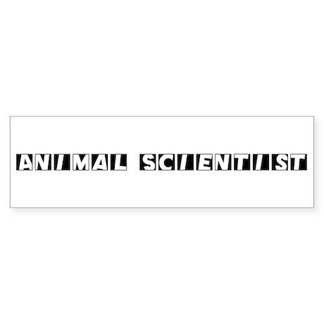 Animal Scientist Bumper Sticker