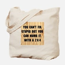 Numb Stupid Tote Bag