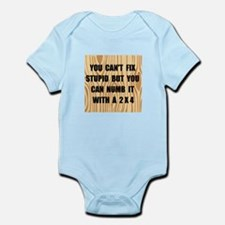 Numb Stupid Infant Bodysuit
