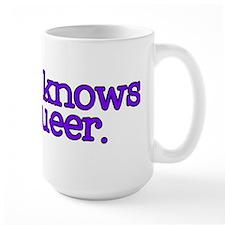 No One Knows I'm Queer Mug