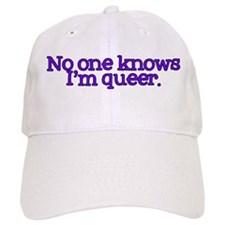 No One Knows I'm Queer Baseball Cap