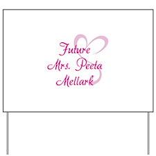 HG Future Mrs. Peeta Mellark Yard Sign