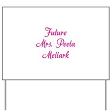 HG Future Mrs. Peeta Mellark Yard Sign