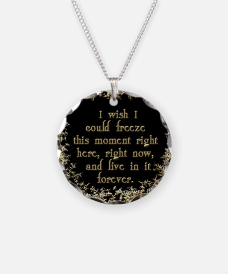 I Wish I Could Freeze This Moment Necklace