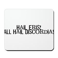 Hail Eris! All Hail Discordia Mousepad